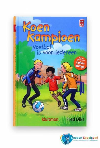 Boek, Koen Kampioen - Voetbal is voor iedereen. AVI E5